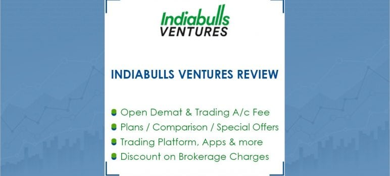 Indiabulls Ventures Features