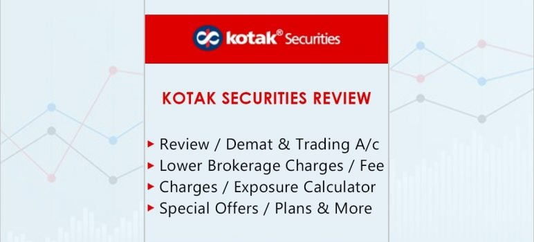 Kotak Securities Features
